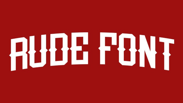 Download R-U-D-E font (typeface)
