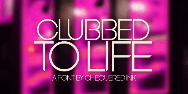 Download Clubbed to Life font (typeface)