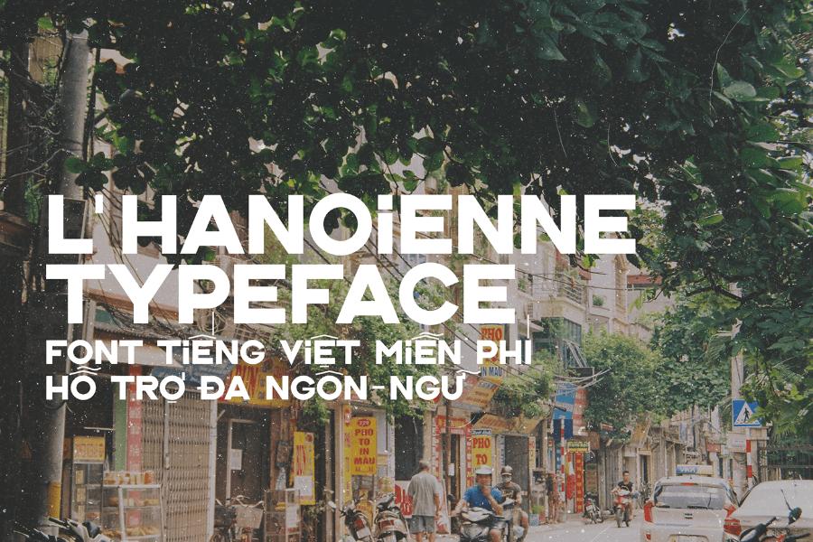 L'Hanoienne шрифт скачать бесплатно