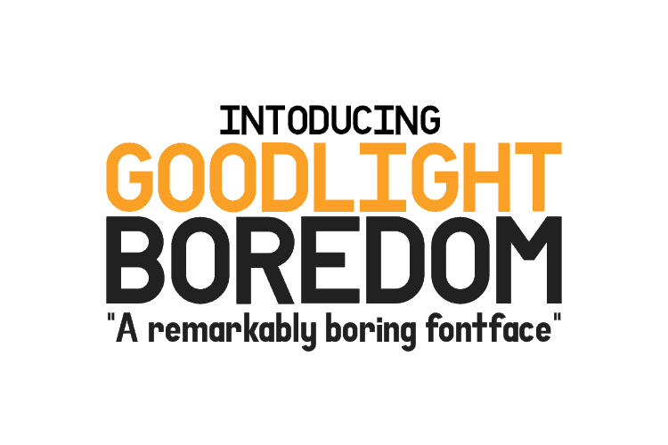Download Goodlight Boredom font (typeface)
