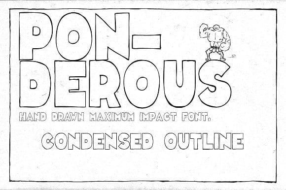 Download Ponderous Condensed Outline font (typeface)