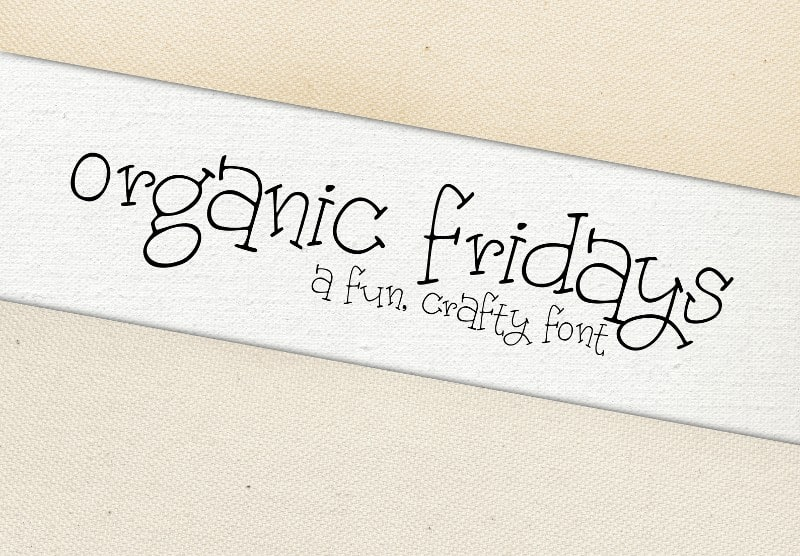 Download Organic Fridays font (typeface)