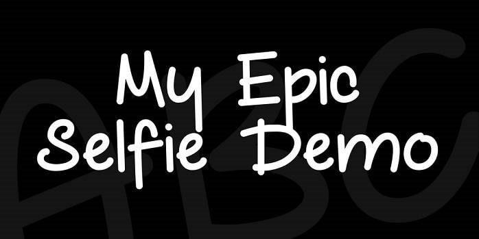 Download My Epic Selfie font (typeface)