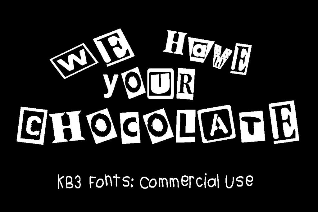 Download KB3 We Have Your Chocolate font (typeface)