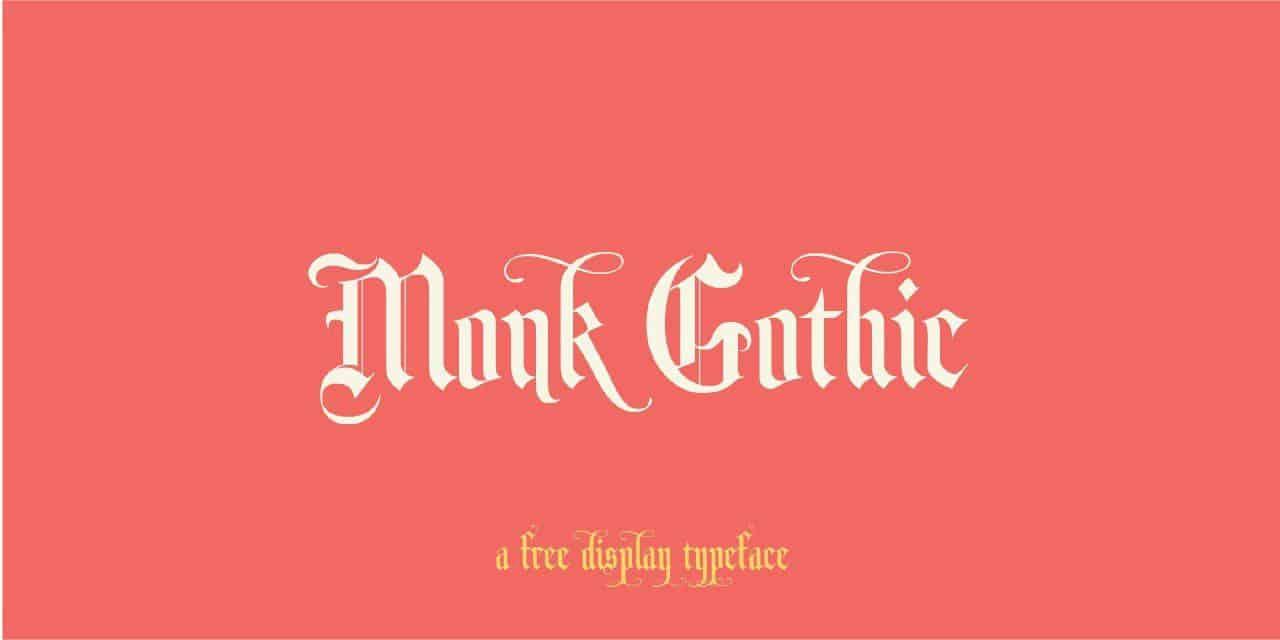 Download Monk Gothic font (typeface)