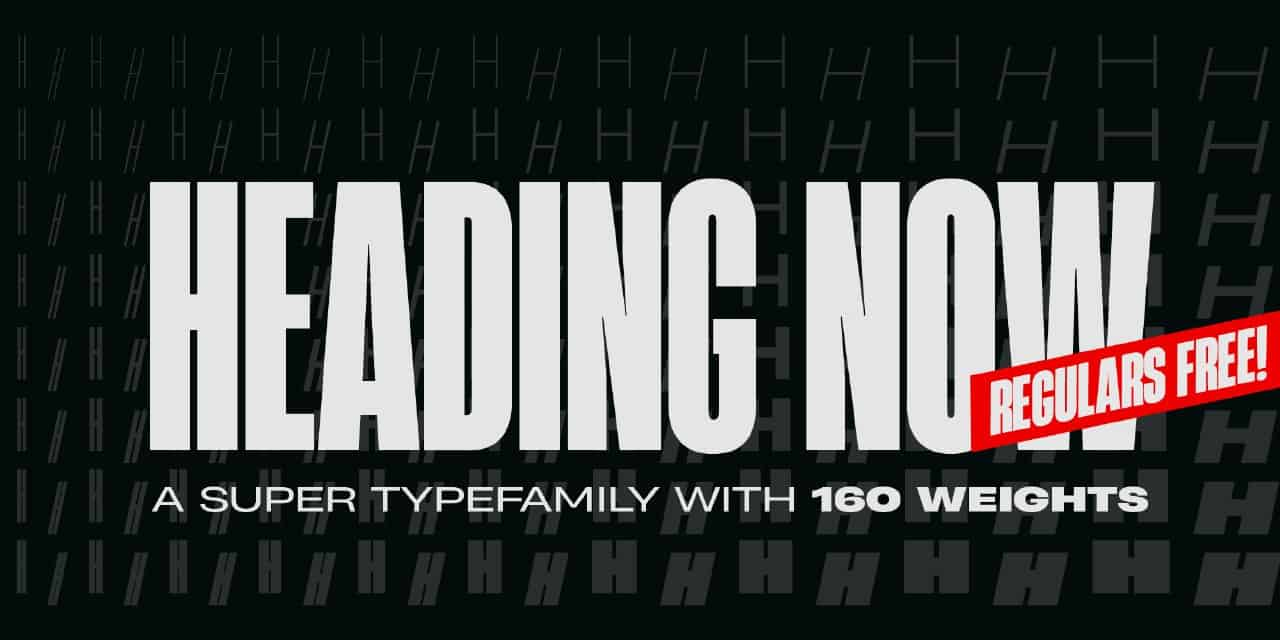 Download Heading Now and Heading Now Regular font (typeface)